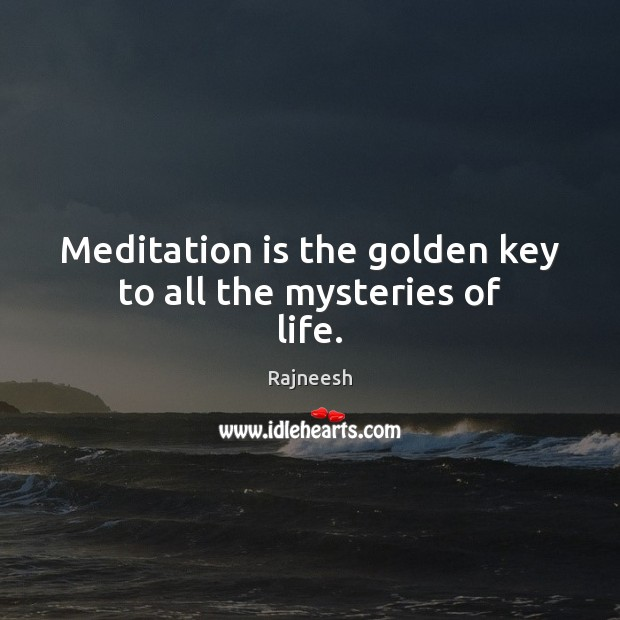 Image, Meditation is the golden key to all the mysteries of life.