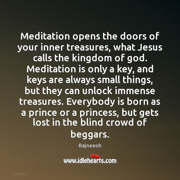 Image, Meditation opens the doors of your inner treasures, what Jesus calls the