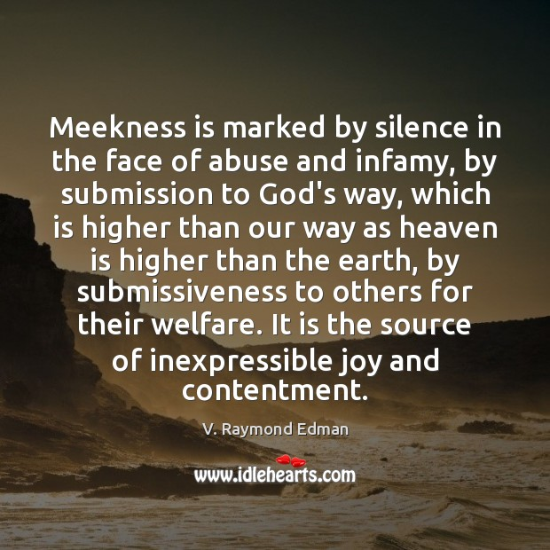 Meekness is marked by silence in the face of abuse and infamy, Image