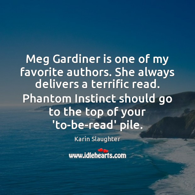 Image, Meg Gardiner is one of my favorite authors. She always delivers a