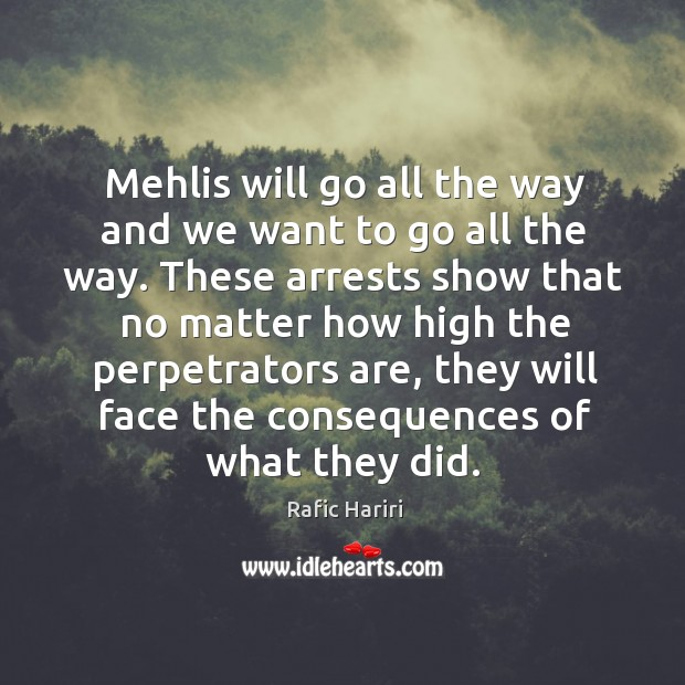 Mehlis will go all the way and we want to go all the way. Image