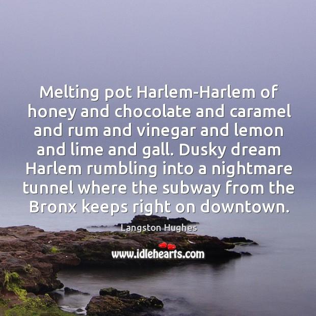 Melting pot Harlem-Harlem of honey and chocolate and caramel and rum and Image