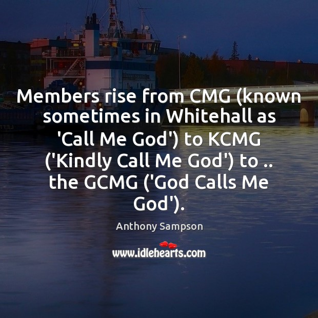 Image, Members rise from CMG (known sometimes in Whitehall as 'Call Me God')