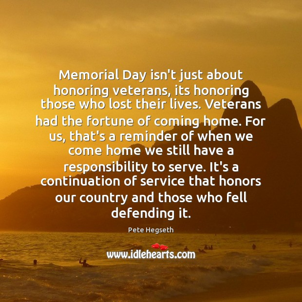 Memorial Day isn't just about honoring veterans, its honoring those who lost Memorial Day Quotes Image