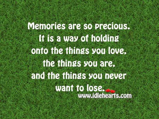 Memories are so precious. Image
