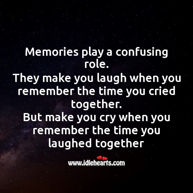 Memories play a confusing role. Image