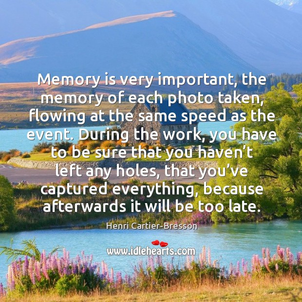 Image, Memory is very important, the memory of each photo taken