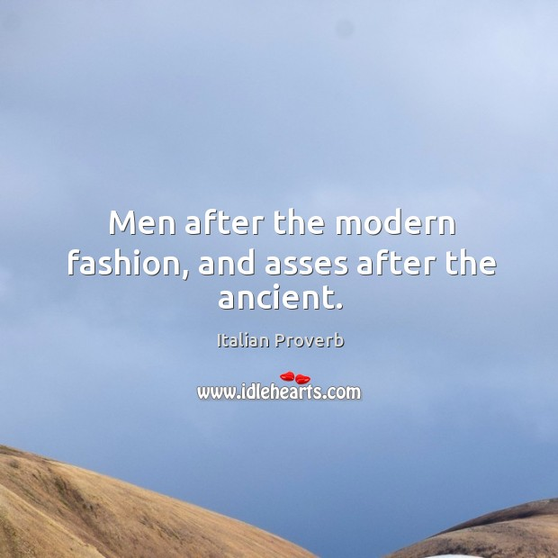 Image, Men after the modern fashion, and asses after the ancient.