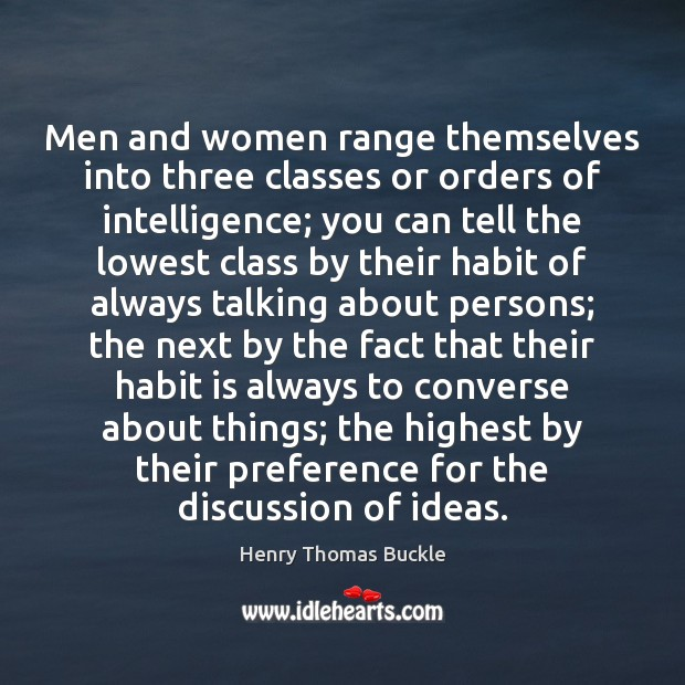 Men and women range themselves into three classes or orders of intelligence; Image