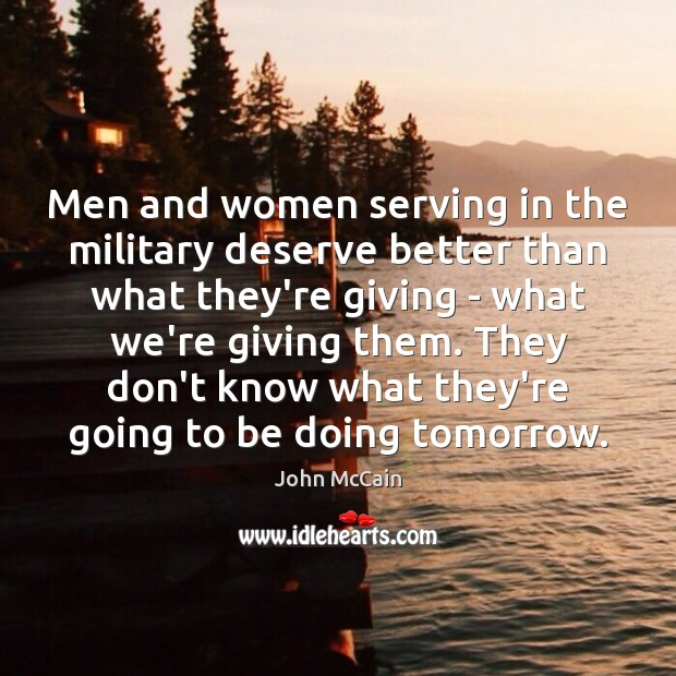 Image, Men and women serving in the military deserve better than what they're