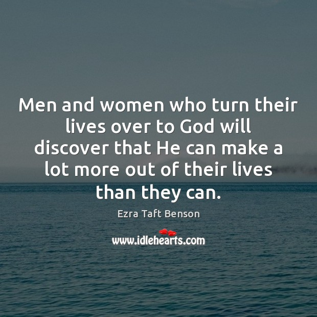 Image, Men and women who turn their lives over to God will discover