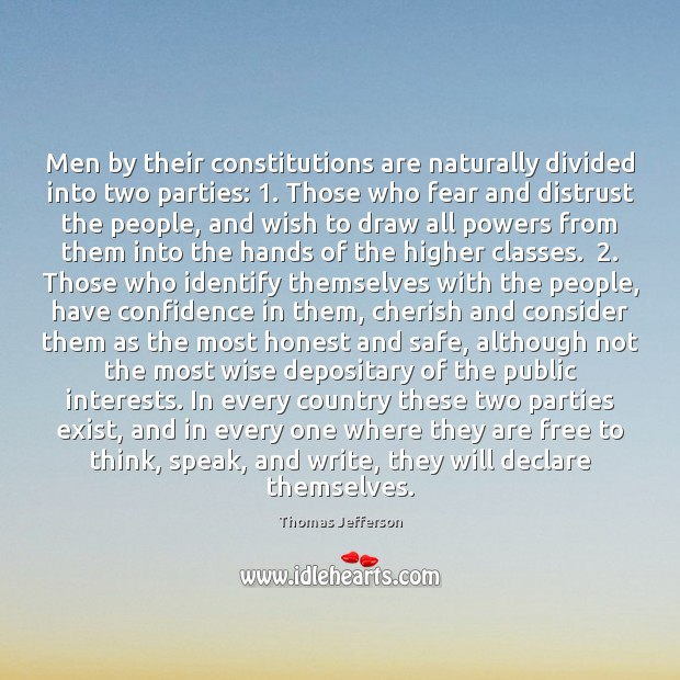 Men by their constitutions are naturally divided into two parties: 1. Those who Image