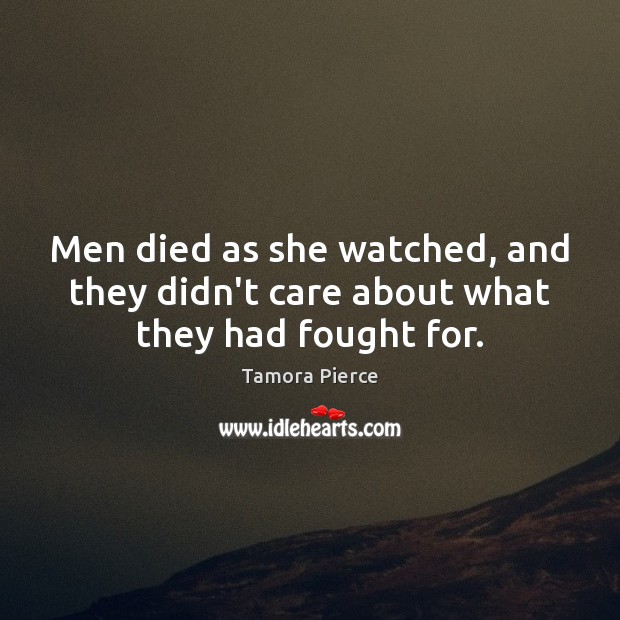 Men died as she watched, and they didn't care about what they had fought for. Image