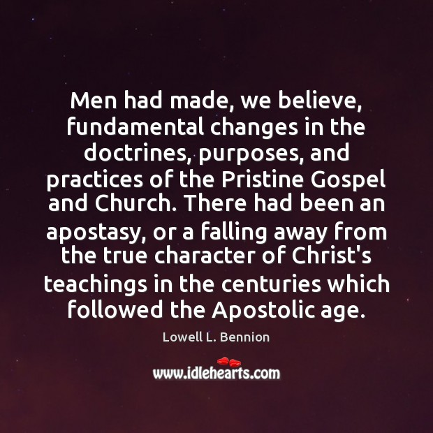 Image, Men had made, we believe, fundamental changes in the doctrines, purposes, and