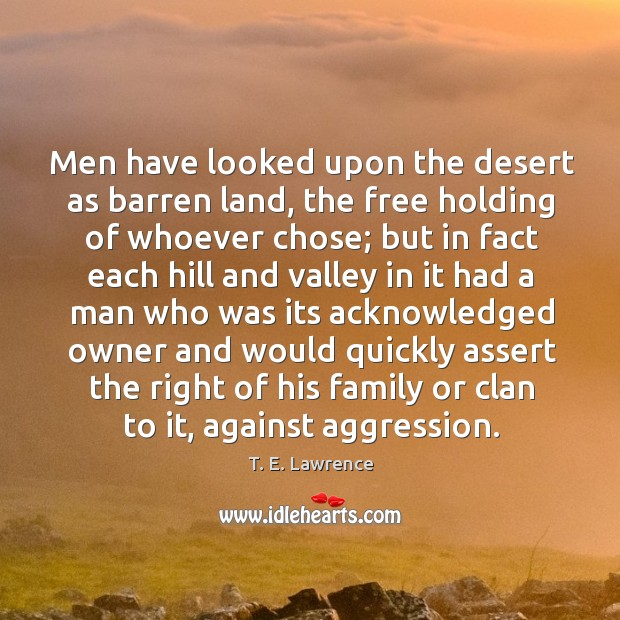 Image, Men have looked upon the desert as barren land