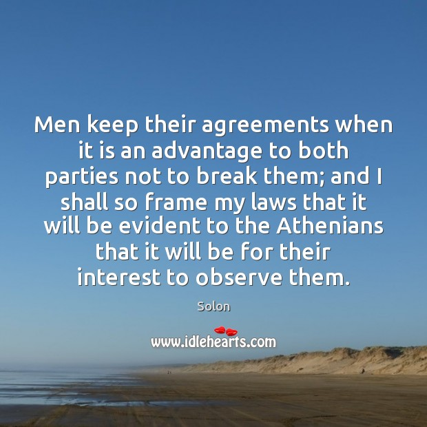 Image, Men keep their agreements when it is an advantage to both parties