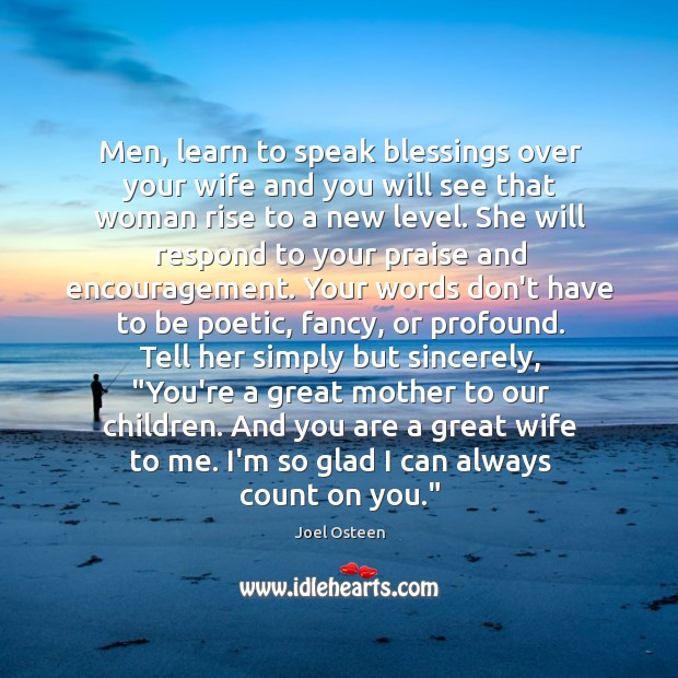 Image, Men, learn to speak blessings over your wife and you will see