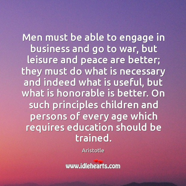 Image, Men must be able to engage in business and go to war,
