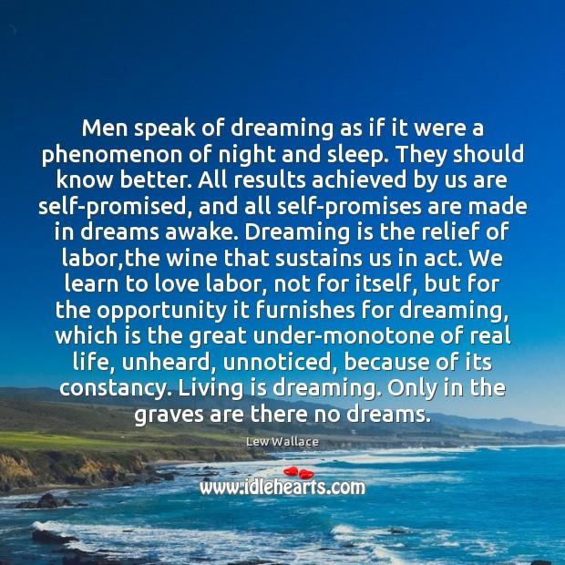 Men speak of dreaming as if it were a phenomenon of night Image