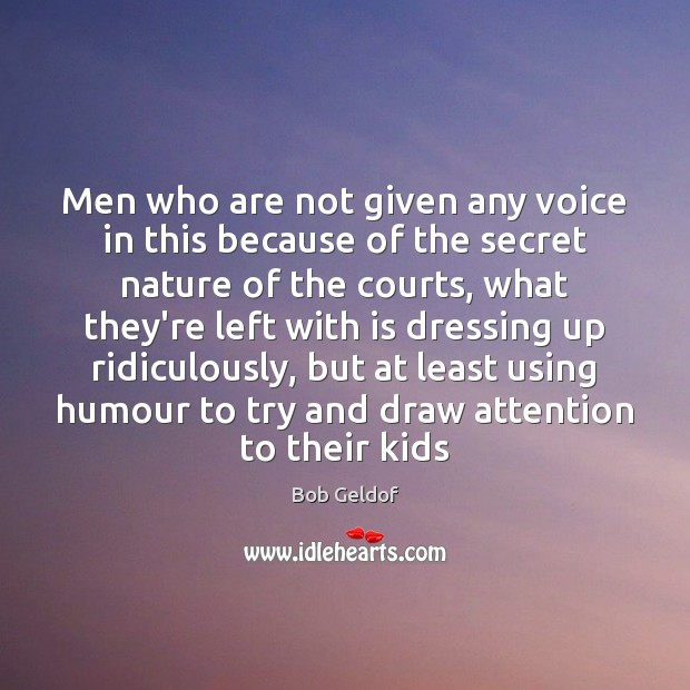 Image, Men who are not given any voice in this because of the