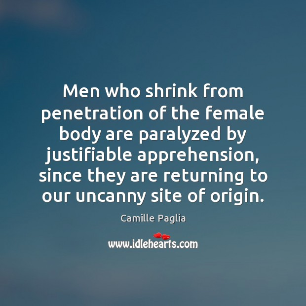 Men who shrink from penetration of the female body are paralyzed by Image