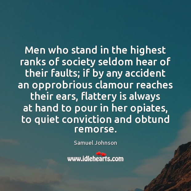 Image, Men who stand in the highest ranks of society seldom hear of