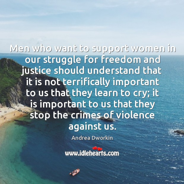 Image, Men who want to support women in our struggle for freedom and justice should