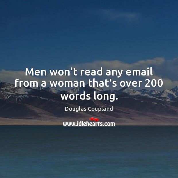 Image, Men won't read any email from a woman that's over 200 words long.