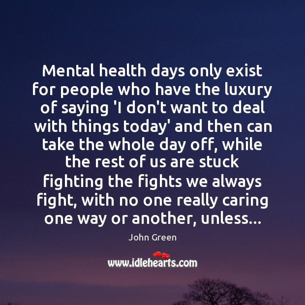 Mental health days only exist for people who have the luxury of Image