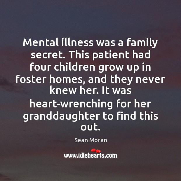 Mental illness was a family secret. This patient had four children grow Image