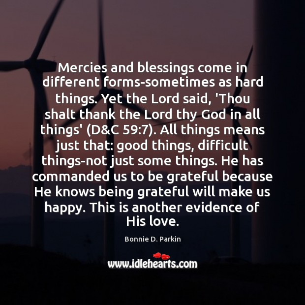 Image, Mercies and blessings come in different forms-sometimes as hard things. Yet the