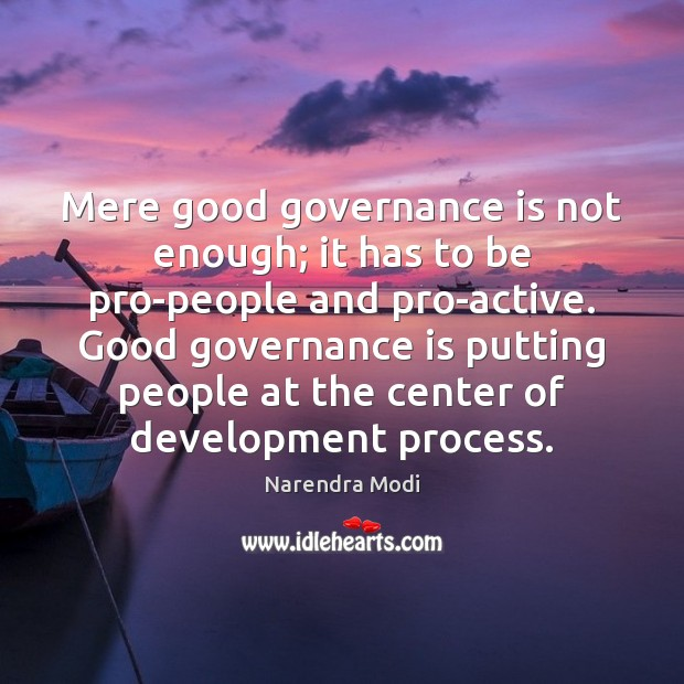 Image, Mere good governance is not enough; it has to be pro-people and