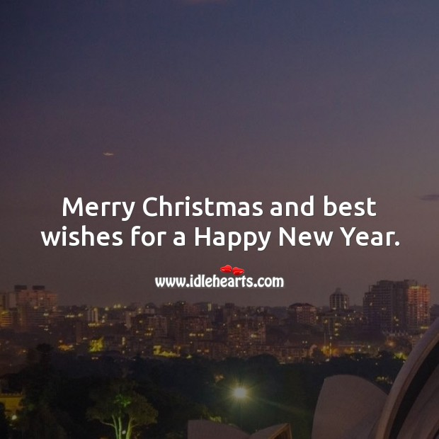 Merry Christmas and best wishes for a Happy New Year. Holiday Messages Image