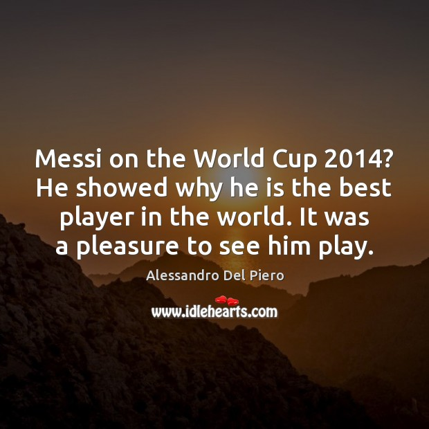 Image, Messi on the World Cup 2014? He showed why he is the best