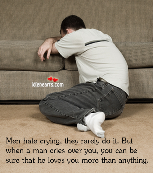 Men Hate Crying They Rarely Do It But When A Man Cries