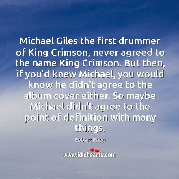 Michael Giles the first drummer of King Crimson, never agreed to the Image