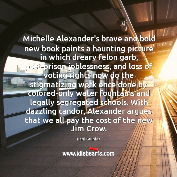 Michelle Alexander's brave and bold new book paints a haunting picture in Image