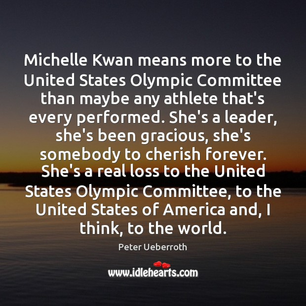 Image, Michelle Kwan means more to the United States Olympic Committee than maybe