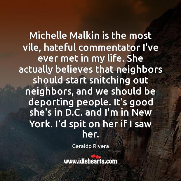 Michelle Malkin is the most vile, hateful commentator I've ever met in Image