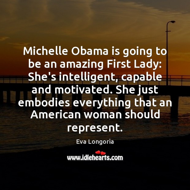 Michelle Obama is going to be an amazing First Lady: She's intelligent, Image