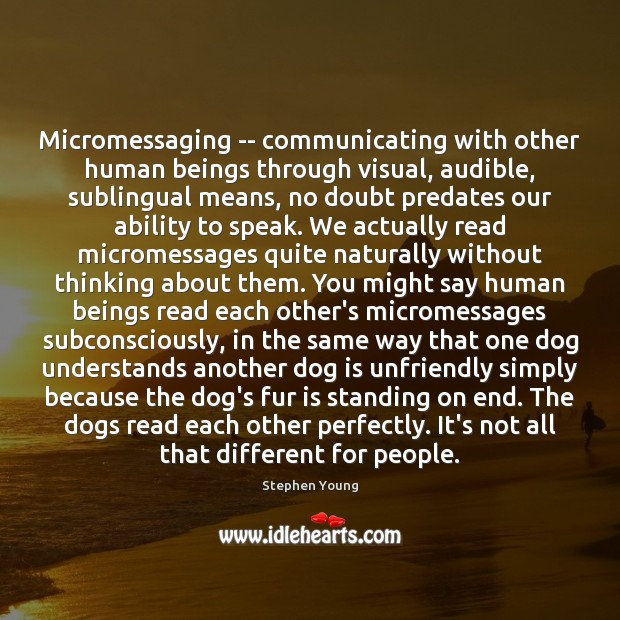 Micromessaging — communicating with other human beings through visual, audible, sublingual means, Image