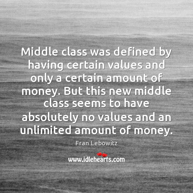 Middle class was defined by having certain values and only a certain Image
