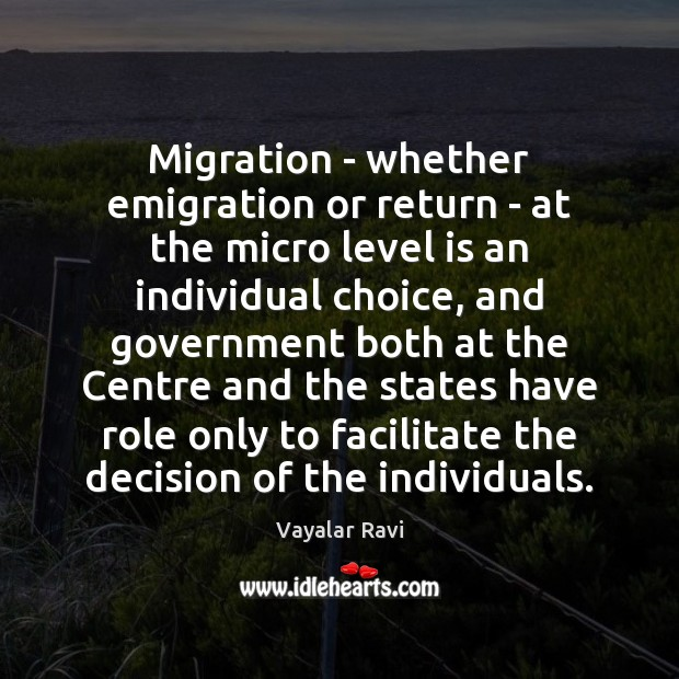 Migration – whether emigration or return – at the micro level is Image