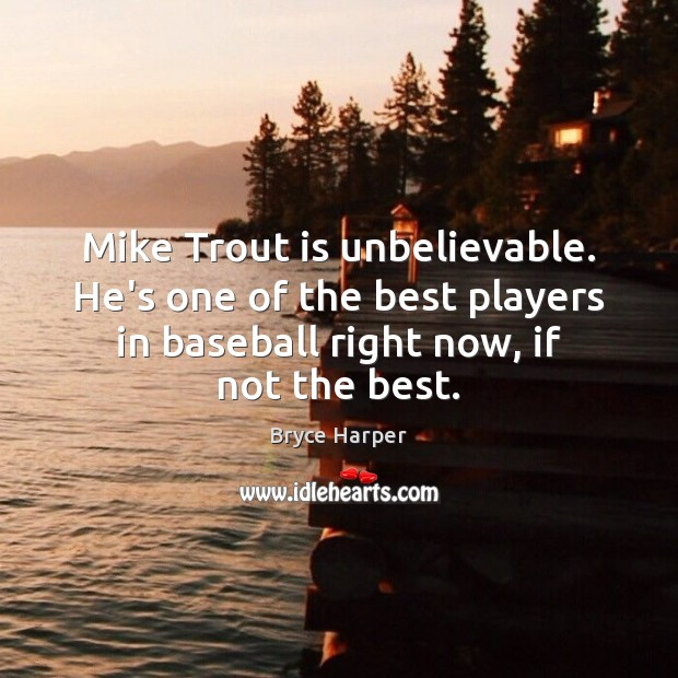 Image, Mike Trout is unbelievable. He's one of the best players in baseball