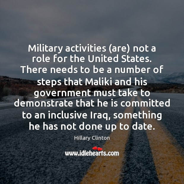 Image, Military activities (are) not a role for the United States. There needs