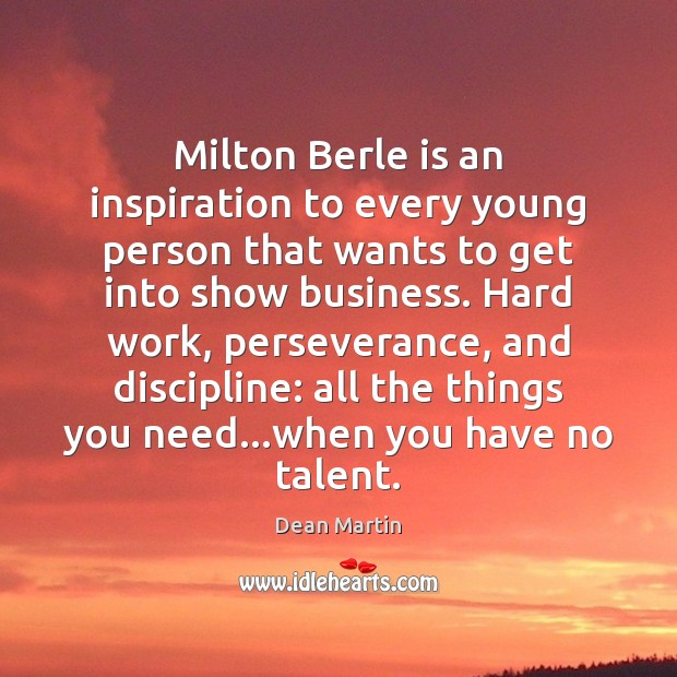 Image, Milton Berle is an inspiration to every young person that wants to