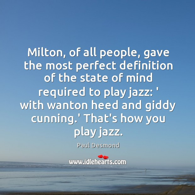 Milton, of all people, gave the most perfect definition of the state Image