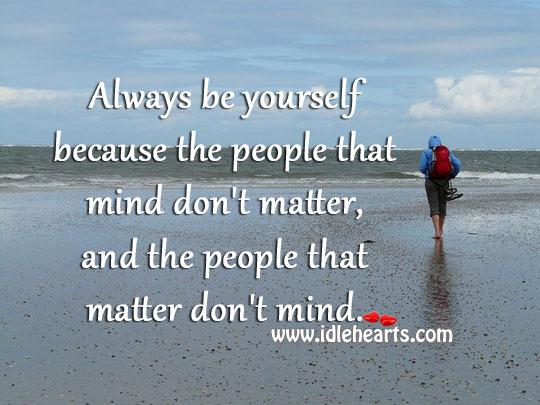 Always be yourself Image