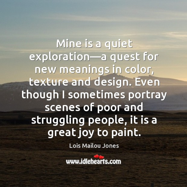Mine is a quiet exploration—a quest for new meanings in color, Image