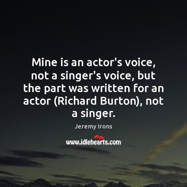 Image, Mine is an actor's voice, not a singer's voice, but the part